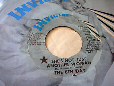 THE 8TH DAY - SHE'S NOT JUST ANOTHER WOMAN / I CAN'T FOOL MYSELF..U.S INVICTUS