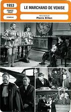 Movie Card. Fiche Cinéma. Le marchand de Venise (France/Italie) P. Billon 1953