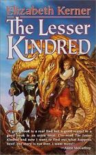 The Lesser Kindred Kerner, Elizabeth Mass Market Paperback