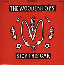 The Woodentops - Stop This Car - Rough Trade UK Import 7 Inch Record NEW