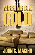 Missing CIA Gold (2014, Paperback)
