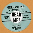 ROCKABILLY REPRO: JOHNNY DENTON - HEY BABE / DOWN BY THE MILL - MEL-O-TONE