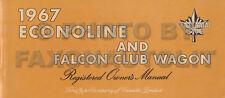 CANADIAN 1967 Ford Econoline Owners Manual Van Falcon Club Wagon Pickup