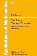 Stochastic Storage Processes: Queues, Insurance Risk & Dams (Applications of Mat