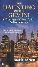 The Haunting of the Gemini : A True Story of New York's Zodiac Murders by...