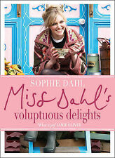 Miss Dahl's Voluptuous Delights: The Art of Eating a Little of What You Fancy...
