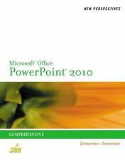 New Perspectives on Microsoft PowerPoint 2010, Comprehensive by Zimmerman