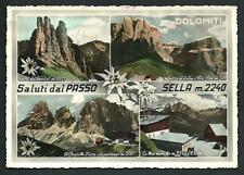Saluti dal Passo Sella ( Bolzano ) - cartolina viaggiata nel 1956