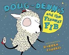 Doug-Dennis and the Flyaway Fib-ExLibrary