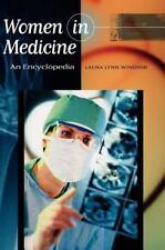 Women in Medicine: An Encyclopedia-ExLibrary
