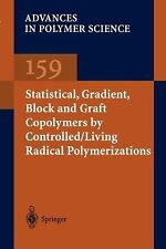 Advances in Polymer Science Ser.: Statistical, Gradient, Block and Graft...