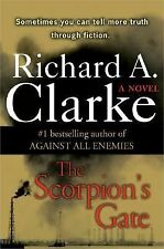 The Scorpion's Gate by Richard A. Clarke (2005, Hardcover)