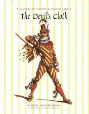 Devil's Cloth : A History of Stripes and Striped Fabric-ExLibrary