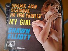 "7""  SHAME AND SCANDAL IN THE FAMILY MY GIRL SHAWN ELLIOTT IALY EX+/N-MINT"
