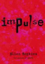 Impulse, Ellen Hopkins, Good Book