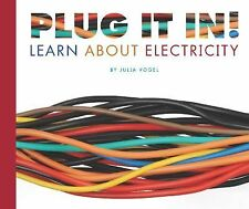 Plug It In!: Learn about Electricity (Science Definitions)