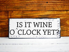 shabby chic sign is it wine o'clock yet wall plaque vintage retro style