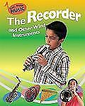 The Recorder and Other Wind Instruments (Let's Make Music)