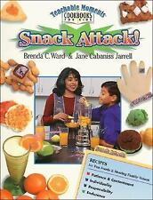 Teachable Moments Cookbooks for Kids: Snack Attack by Ward (1995, Paperback)