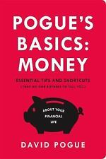 Pogue's Basics: Pogue's Basics: Money : Essential Tips and Shortcuts (That No...