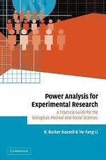 Power Analysis for Experimental Research: A Practical Guide for the Biological,