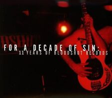 For a Decade of Sin: 11 Years of Bloodshot Records by