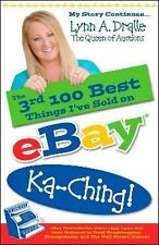 The 3rd 100 Best Things I've Sold on Ebay...Ka-Ching! My Story... by Lynn Dralle