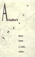 Ariadne's Thread: Story Lines, J. Hillis Miller, New Book