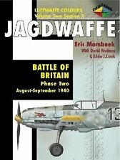 Jagdwaffe : Battle of Britain: Phase Two: August-September 1940 (Luftwaffe Colou