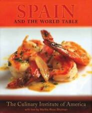 Spain and the World Table by Culinary Institute of America (CIA) Staff and Ma...
