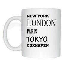 New York, Londres, Paris, Tokyo, CUXHAVEN Tasse à café