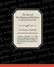 The Story of the Malakand Field Force : An Episode of Frontier War by Winston...