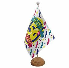 "HAPPY 50TH BIRTHDAY TABLE FLAG 9""X6"" WITH WOODEN BASE FLAGS"