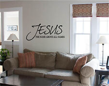 20x34 JESUS Name Above All Names Wall Decal Sticker Vinyl Wall Art Bible Quotes