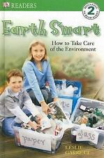 DK Readers: Earth Smart: How to Take Care of the Environment-ExLibrary