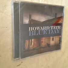 HOWARD TATE CD BLUE DAY ECD 26137-2 2008 BLUES