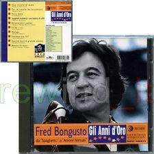 """FRED BONGUSTO """"GLI ANNI D'ORO"""" RARO CD 1997 - VERSIONI ORIGINALI"""