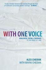 With One Voice: Singleness, Dating & Marriage to the Glory of God, Marni Chediak