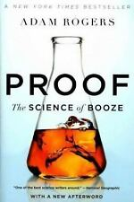 Proof: The Science of Booze, Rogers, Adam