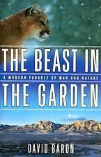 The Beast in the Garden: A Modern Parable of Man and Nature, David Baron