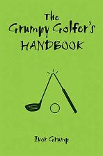 The Grumpy Golfer's Handbook, Ivor Grump