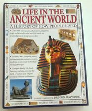 NEW Life in the Ancient World:  A History of How People Lived  Hardcover HAYWOOD