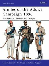 Armies of the Adowa Campaign 1896: The Italian Disaster in Ethiopia (Men-at-Arms