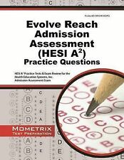 Evolve Reach Admission Assessment (Hesi A2) Practice Questions: Hesi A2...