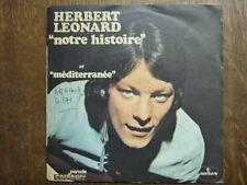 HERBERT LEONARD 45 TOURS FRANCE NOTRE HISTOIRE (MANSET)