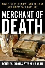 Merchant of Death: Money, Guns, Planes, and the Man Who Makes War Possible Step
