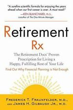Retirement RX: The Retirement Docs' Proven Prescription for Living a H-ExLibrary