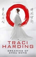 Dreaming of Zhou Gong by Traci Harding (Paperback, 2014)