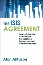 The ISIS Agreement: How Sustainability Can Improve Organizational Performance an