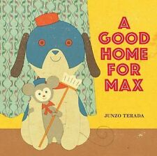 NEW - A Good Home for Max by Terada, Junzo